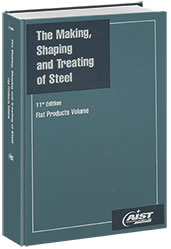The Making, Shaping and Treating of Steel, 11th Edition, Flat Products Volume